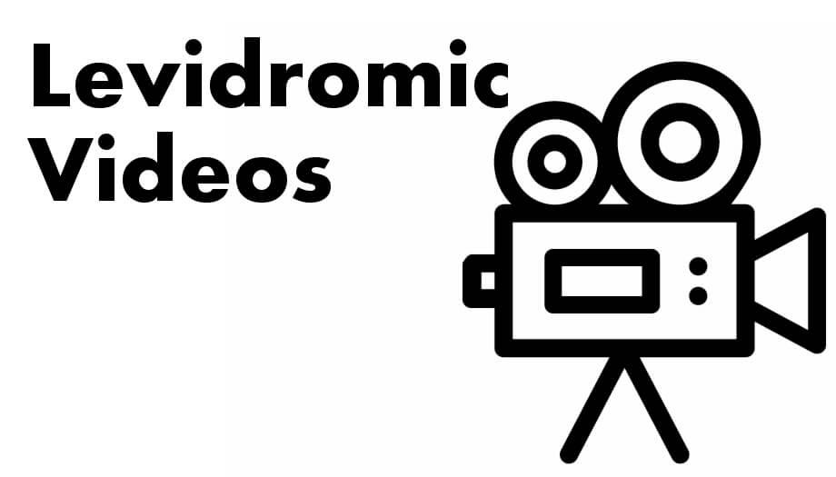 Levidromic Videos